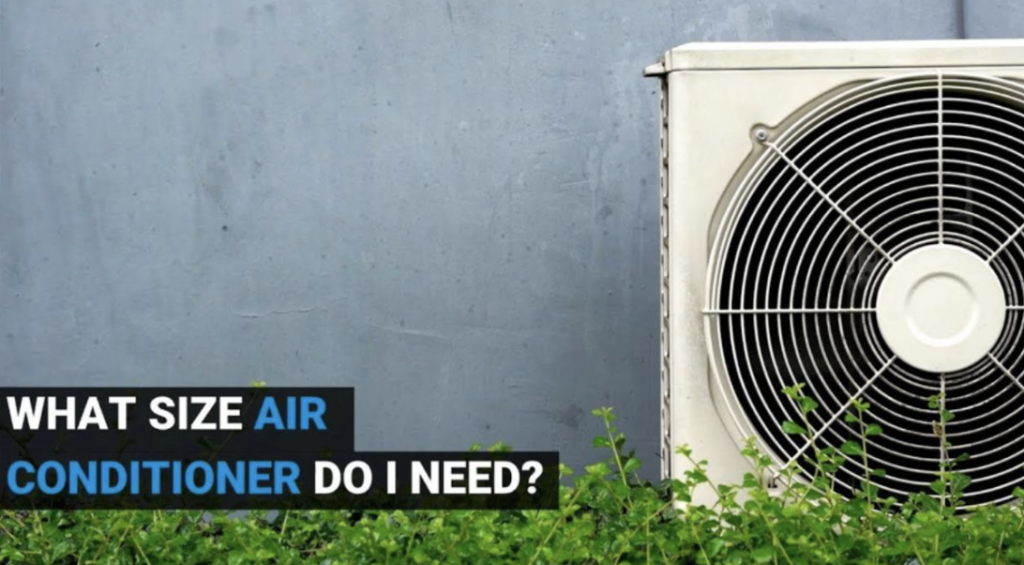 Which Size Air Conditioner fits Best for your Room?
